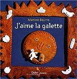 echange, troc Martine Bourre - J'aime la galette