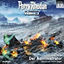 Der Administrator (Perry Rhodan NEO 17) Audiobook by Frank Borsch Narrated by Hanno Dinger