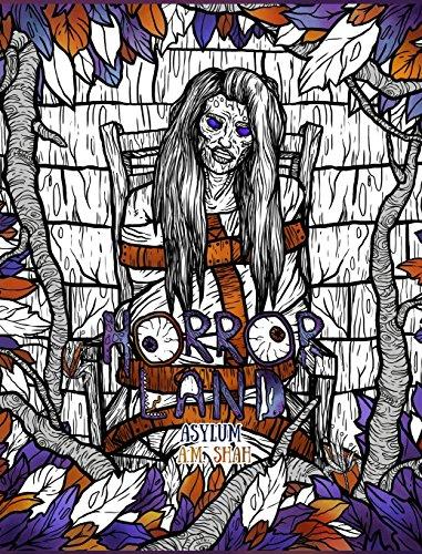 Adult Coloring Book Horror Land: Asylum (Book 6) [Shah, A.M.] (Tapa Dura)