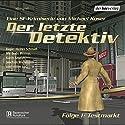Testmarkt (Der letzte Detektiv 1) Hörspiel von Michael Koser Gesprochen von: Bodo Primus, Karin Anselm, Joachim Wichmann