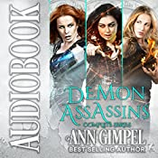 Demon Assassins: 3 Book Series   Ann Gimpel