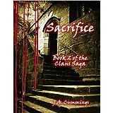 Sacrifice: Book 2 of the Clans Saga ~ J.A. Cummings