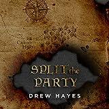 Split the Party: Spells, Swords, & Stealth Series #2