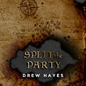 Split the Party: Spells, Swords, & Stealth Series #2 | Drew Hayes