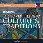 Learn Filipino: Discover Filipino Culture & Traditions Vortrag von  Innovative Language Learning LLC Gesprochen von:  FilipinoPod101.com