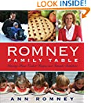 The Romney Family Table: Sharing Home...