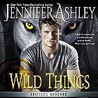 Wild Things Hörbuch von Jennifer Ashley Gesprochen von: David Brenin