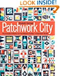 Patchwork City: 75 Innovative Blocks...