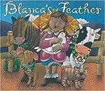 La Pluma De Blanca/ Blanca's Feather