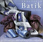 Practical Batik: A Contemporary Appro...