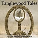 Tanglewood Tales (       UNABRIDGED) by Nathaniel Hawthorne Narrated by Walter Zimmerman