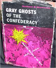 gray ghosts of the confederacy guerrilla Gray ghosts of the confederacy guerrilla warfare in the west, 1861-1865.