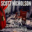 Ashes Audiobook by Scott Nicholson Narrated by Francesca Townes