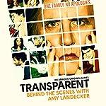 4: Amy Landecker |  Transparent: Behind the Scenes