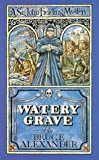 Watery Grave (A Sir John Fielding mystery) (0751520209) by Alexander, Bruce