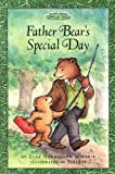 Father Bears Special Day (Maurice Sendaks Little Bear) (Festival Reader)