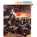 Art, War and Revolution in France 1870-1871: Myth, Reportage and Reality