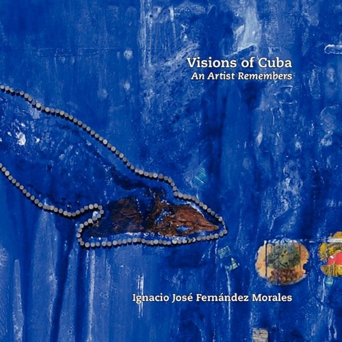 Azcar, Tabaco y Caf: Visions of Cuba