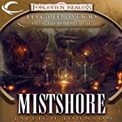 Mistshore: Forgotten Realms: Ed Greenwood Presents Waterdeep, Book 2 | [Jaleigh Johnson]