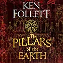 The Pillars of the Earth Audiobook by Ken Follett Narrated by John Lee
