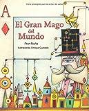 img - for El Gran Mago del Mundo (Spanish Edition) book / textbook / text book