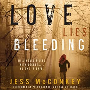 Love Lies Bleeding: A Novel | [Jess McConkey]