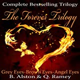 The Complete Forever Trilogy (Books 1,2,&3) (English Edition)
