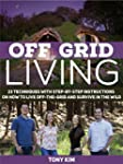 Off Grid Living: 23 Techniques With S...