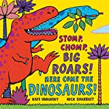 Kaye Umansky Stomp, Chomp, Big Roars! Here Come the Dinosaurs!