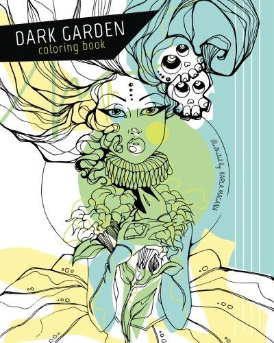 Dark Garden Coloring Book [Magana, Karla] (Tapa Blanda)