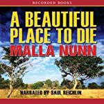 A Beautiful Place to Die Audiobook by Malla Nunn Narrated by Saul Reichlin