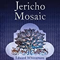 Jericho Mosaic Audiobook by Edward Whittemore Narrated by Allan Robertson