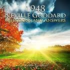 1948 - Neville Goddard - Questions and Answers Hörbuch von Neville Goddard Gesprochen von: Dave Wright