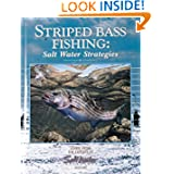 Striped Bass Fishing: Salt Water Strategies (Salt Water Sportsman)