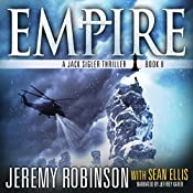 Empire: A Jack Sigler Thriller, Book 8 | Jeremy Robinson, Sean Ellis