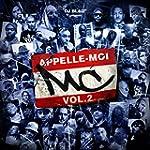 Appelle-moi MC, Vol. 2 [Explicit]