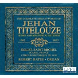 The Complete Organ Works of Jehan Titelouze