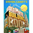 Steven Caney's Ultimate Building Book: Including More Than 100 Incredible Projects Kids Can Make!