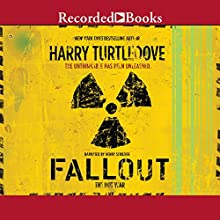 Fallout Audiobook by Harry Turtledove Narrated by Henry Strozier