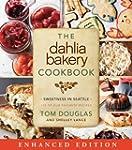 The Dahlia Bakery Cookbook (Enhanced...