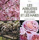 echange, troc C Sala - Les arbustes fleuris et les haies