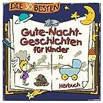 Die 30 besten Gute-Nacht-Geschichten für Kinder | Florian Lamp,Marco Sumfleth