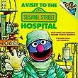 A Visit to the Sesame Street Hospital: Featuring Jim Henson's Sesame Street Muppets (Random House Picturebacks)