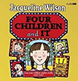 Four Children and it (BBC Audio) by Wilson, Jacqueline on 16/08/2012 unknown edition