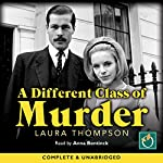 A Different Class of Murder | Laura Thompson