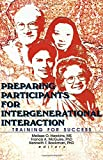 img - for Preparing Participants for Intergenerational Interaction: Training for Success book / textbook / text book