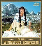 Ich war Winnetous Schwester: Bilder und Geschichten einer Karriere