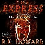 The Express | R.K. Howard