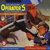 Operator #5, Adventure 2, May 1934 |  RadioArchives.com, Curtis Steele