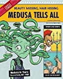 img - for Medusa Tells All: Beauty Missing, Hair Hissing (The Other Side of the Myth) by Fjelland Davis, Rebecca (2014) Paperback book / textbook / text book